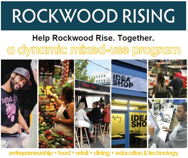 Rockwood Rising! A Dynamic mixed-use program. Creating an economic engine to transform Rockwood into a prosperous, healthy, and thriving community. We are beginning design. Help us this June. Info here!