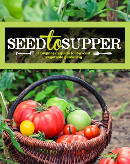 Free Gardening Course, Seed to Supper. A beginner's guide to low-cost vegetable gardening: Thursday's Feb 21-Mar 21, 2019 6:30PM-8:30PM. Sign-Up Here!