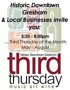 Third Thursdays Downtown Gresham. Free, family-friendly celebration of music, food, drink and art, every third Thursday May through August. Info here!